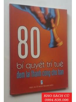 80 Bí Quyết Trí Tuệ Đem Lại Thành Công Cho Bạn