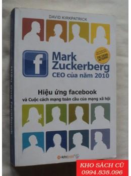 Hiệu Ứng Facebook Và Cuộc Cách Mạng Toàn Cầu Của Mạng Xã HộiHiệu Ứng Facebook
