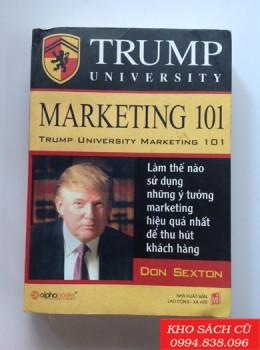 Trump University - Marketing 101 Làm Thế Nào Sử Dụng Những Ý Tưởng Marketing Hiệu Quả Nhất Để Thu Hút Khách Hàng
