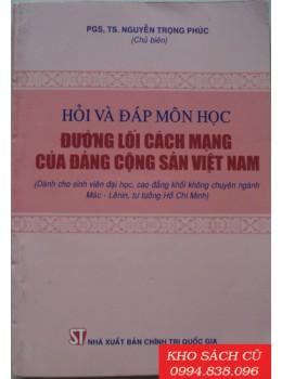 Hỏi Và Đáp Môn Học Đường Lối Cách Mạng Của Đảng Cộng Sản Việt Nam