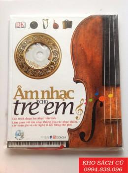 Âm Nhạc Cho Trẻ Em (Bìa Cứng) (Kèm CD)