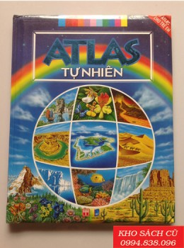 Atlas Cho Trẻ Em - Atlas Tự Nhiên (Bìa Cứng)