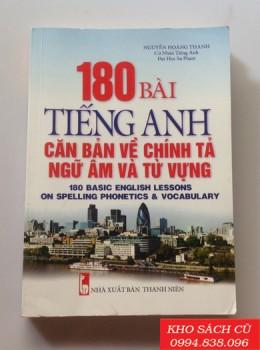 180 Bài Tiếng Anh Căn Bản Về Chính Tả Ngữ Âm Và Từ Vựng