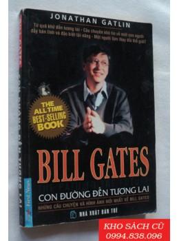 Bill Gates - Con Đường Đến Tương Lai