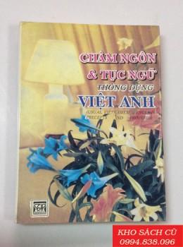 Châm Ngôn Và Tục Ngữ Thông Dụng Việt Anh