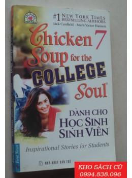 Chicken Soup For The College Soul 7 - Dành Cho Học Sinh Sinh Viên