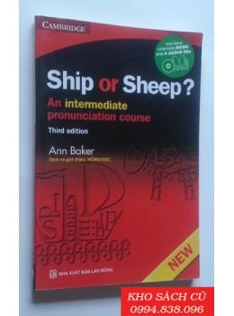 Ship Or Sheep - Luyện Kỹ Năng Phát Âm Tiếng Anh (Third edition)