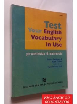 Test Your English Vocabulary In Use Pre-intermediate & Intermediate