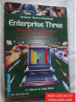 Tiếng Anh Trong Giao Dịch Thương Mại Quốc Tế (Enterprise Three)