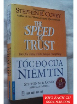 Tốc Độ Của Niềm Tin - The Speed Of Trust - The One Thing That Changes Everything