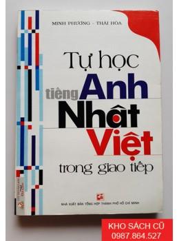 Tự Học Tiếng Anh Nhật Việt Trong Giao Tiếp