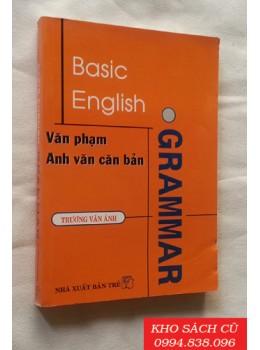Basic English Grammar - Văn Phạm Anh Văn Căn Bản
