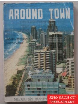 Around Town (Tài liệu đàm thoại Anh Việt)