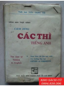 Cách Dùng Các Thì Tiếng Anh (Sách bỏ túi)
