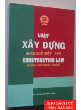 Luật Xây Dựng Song Ngữ Việt Anh