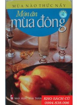 Mùa Nào Thức Nấy - Món Ăn Mùa Đông