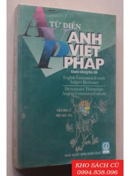 Từ Điển Anh Việt Pháp Theo Chuyên Đề