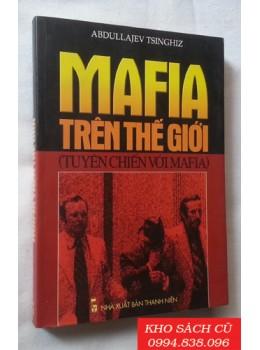 Mafia Trên Thế Giới (Tuyên Chiến Với Mafia)