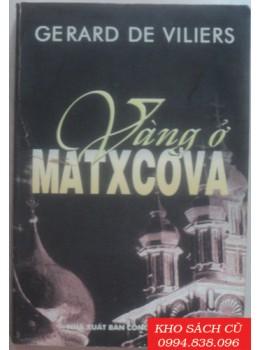 Vàng Ở Matxcơva