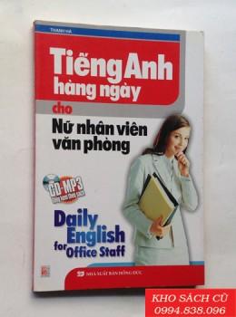 Tiếng Anh Hằng Ngày Cho Nữ Nhân Viên Văn Phòng