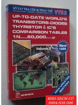 Sổ Tay Tra Cứu Và Thay Thế Trasistors-Diode, Thyristor & Ic - Volume 2