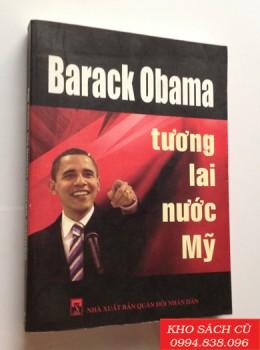 Barack Obama Tương Lai Nước Mỹ