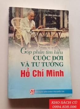 Góp Phần Tìm Hiểu Cuộc Đời Và Tư Tưởng Hồ Chí Minh