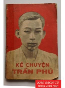 Kể Chuyện Trần Phú
