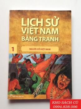 Lịch Sử Việt Nam Bằng Tranh - Người Cổ Việt Nam