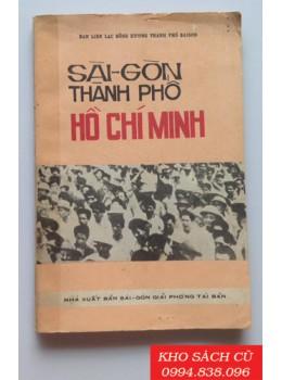 Sài Gòn Thành Phố Hồ Chí Minh
