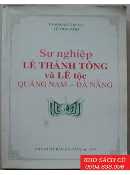 Sự nghiệp Lê Thánh Tông và Lê tộc Quảng Nam-Đà Nẵng