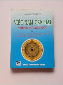 Việt Nam Cận Đại Những Sử Liệu Mới (Tập 2)