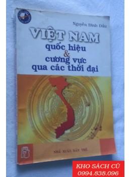 Việt Nam Quốc Hiệu Và Cương Vực Qua Các Thời Đại