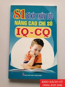 81 Bí Kíp Thần Tốc Nâng Cao Chỉ Số IQ - CQ