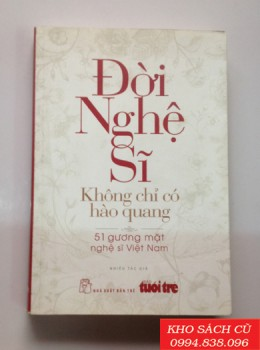 Đời Nghệ Sĩ Không Chỉ Có Hào Quang