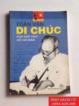 Toàn Văn Di Chúc Của Chủ Tịch Hồ Chí Minh