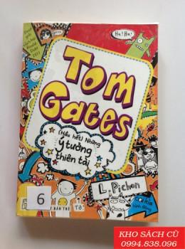 Tom Gates: (Hầu Hết) Những Ý Tưởng Thiên Tài