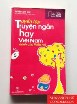 Tuyển Tập Truyện Ngắn Hay Việt Nam Dành Cho Thiếu Nhi