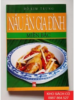 Nấu Ăn Gia Đình Miền Bắc