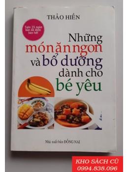 Những Món Ăn Ngon Và Bổ Dưỡng Dành Cho Bé Yêu