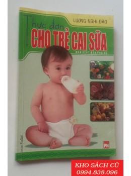 Thực Đơn Cho Trẻ Cai Sữa