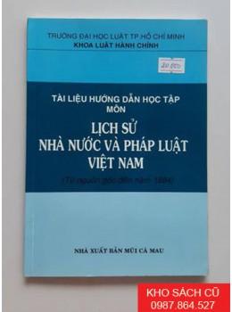 Tài Liệu Hướng Dẫn Học Tập Môn Lịch Sử Nhà Nước Và Pháp Luật Việt Nam