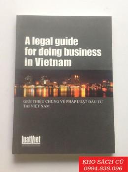 Giới Thiệu Chung Về Pháp Luật Đầu Tư Tại Việt Nam