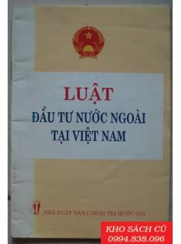 Luật Đầu tư Nước Ngoài Tại Việt Nam