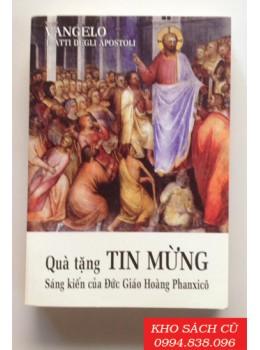 Quà Tặng Tin Mừng - Sáng Kiến Của Đức Giáo Hoàng Phanxico