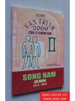 Vận Trình 2009 Của 12 Chòm Sao - Song Nam (21.5-20.6)