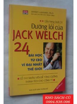 Đường Lối Của Jack Welch - 24 Bài Học Từ Ceo Vĩ Đại Nhất Thế Giới