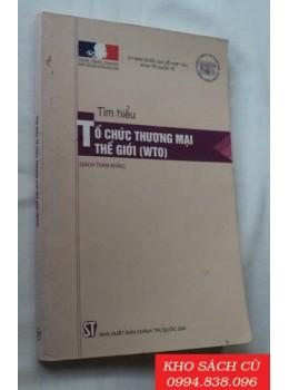 Tìm Hiểu Tổ Chức Thương Mại Thế Giới (WTO)