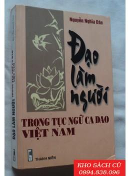 Đạo Làm Người Trong Tục Ngữ Ca Dao Việt Nam