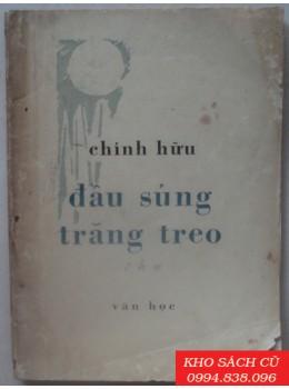 Đầu Súng Trăng Treo (Thơ Chính Hữu)